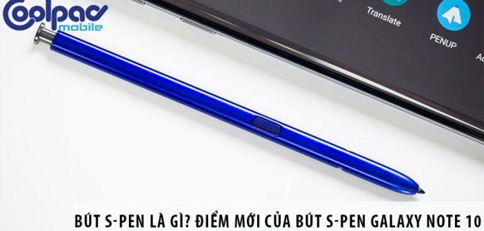 Bút S-Pen là gì? Điểm mới của bút S-Pen Galaxy Note 10