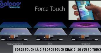Force Touch là gì? Force Touch khác gì so với 3D Touch?