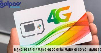 Mạng 4G là gì? Mạng 4G có điểm mạnh gì so với mạng 3G?