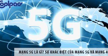Mạng 5G là gì? Sự khác biệt của mạng 5G và mạng 4G