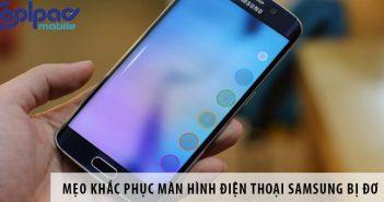 Mẹo khắc phục màn hình điện thoại Samsung bị đơ