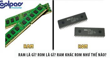 RAM là gì? ROM là gì? RAM khác ROM như thế nào?