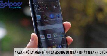 4 cách xử lý màn hình Samsung bị nhấp nháy nhanh chóng