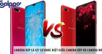 Camera kép là gì? Sự khác biệt giữa camera kép và camera đơn
