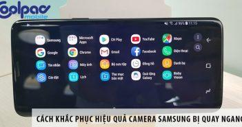 Cách khắc phục hiệu quả camera Samsung bị quay ngang