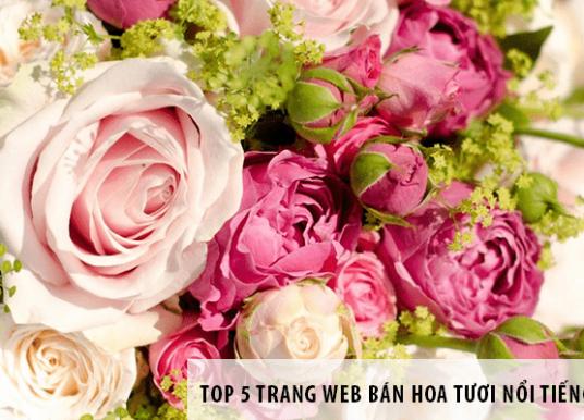 Top 5 trang web bán hoa tươi nổi tiếng tại Hà Nội