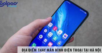 Địa điểm thay màn hình điện thoại tại Hà Nội