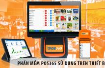 Phần mềm quản lý nhà hàng POS365 sử dụng trên thiết bị gì?