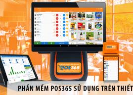 Phần mềm quản lý nhà hàng POS365 sử dụng trên những thiết bị gì?